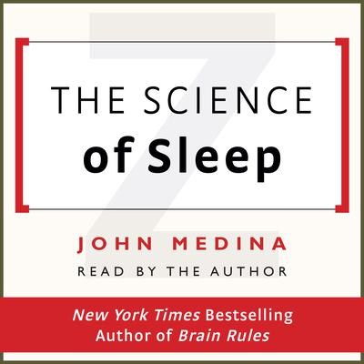 The Science of Sleep by John Medina audiobook