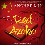 Red Azalea by  Anchee Min audiobook