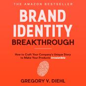 Brand Identity Breakthrough by  Gregory V. Diehl audiobook
