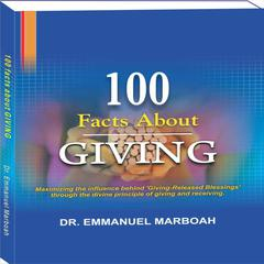 100 Facts About Giving by Emmanuel Marboah audiobook