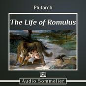 The Life of Romulus by  Plutarch audiobook