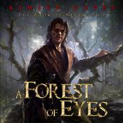 A Forest of Eyes by  Ashley Capes audiobook