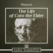 The Life of Cato the Elder by  Plutarch audiobook