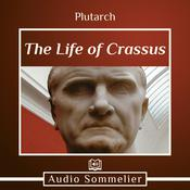 The Life of Crassus by  Plutarch audiobook