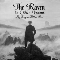 The Raven and Other Poems by Edgar Allan Poe audiobook