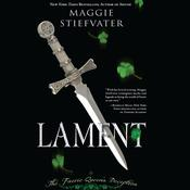 Lament by  Maggie Stiefvater audiobook