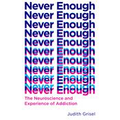 Never Enough by  Judith Grisel audiobook