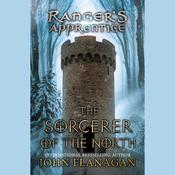 The Sorcerer of the North by  John Flanagan audiobook