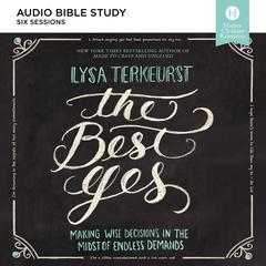 The Best Yes Audio Bible Study by Lysa TerKeurst audiobook