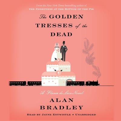 The Golden Tresses of the Dead by Alan Bradley audiobook
