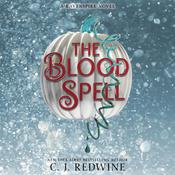 The Blood Spell by  C. J. Redwine audiobook