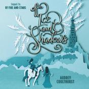 Of Ice and Shadows by  Audrey Coulthurst audiobook