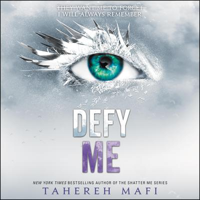 Defy Me by Tahereh Mafi audiobook