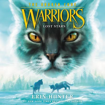 Warriors: The Broken Code #1: Lost Stars by Erin Hunter audiobook