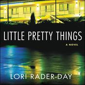 Little Pretty Things by  Lori Rader-Day audiobook