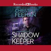 Shadow Keeper by  Christine Feehan audiobook