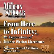 From Here to Infinity by  Professor Michael Drout audiobook