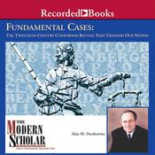 Fundamental Cases by  Alan M. Dershowitz audiobook