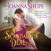 A Scandalous Deal by  Joanna Shupe audiobook