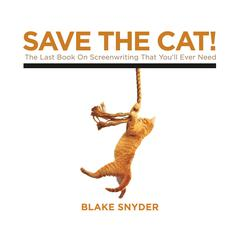 Save the Cat! by Blake Snyder audiobook