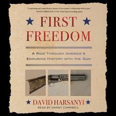First Freedom by David Harsanyi audiobook