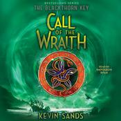 Call of the Wraith by  Kevin Sands audiobook