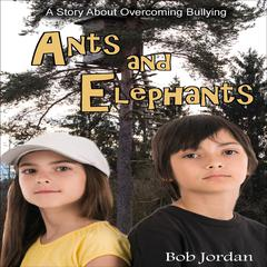 Ants and Elephants by Bob Jordan audiobook