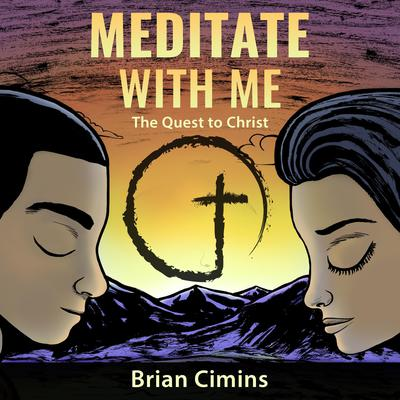 Meditate with Me by Brian Cimins audiobook
