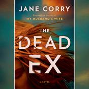 The Dead Ex by  Jane Corry audiobook