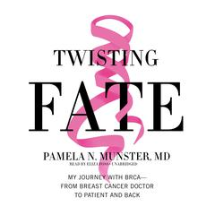Twisting Fate by Pamela N. Munster audiobook