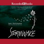 Storm Wake by  Lucy Christopher audiobook