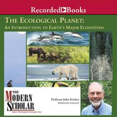 The Ecological Planet by John Kricher audiobook