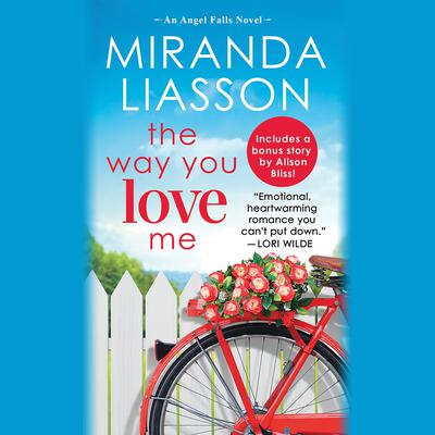 The Way You Love Me by Miranda Liasson audiobook