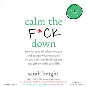 Calm the F*ck Down by  Sarah Knight audiobook