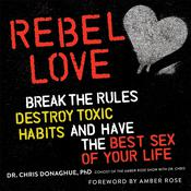 Rebel Love by  Dr. Chris Donaghue audiobook