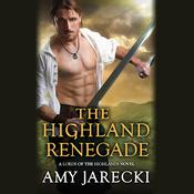 The Highland Renegade by  Amy Jarecki audiobook