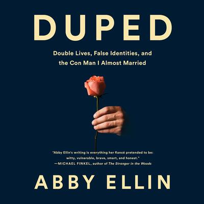 Duped by Abby Ellin audiobook
