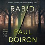 Rabid by  Paul Doiron audiobook