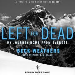 Left for Dead by Beck Weathers audiobook