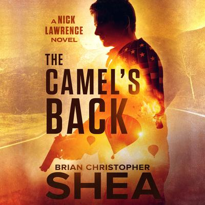 The Camel's Back by Brian Christopher  Shea audiobook
