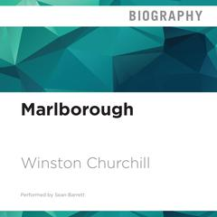 Marlborough, Volumes 3 and 4 by Winston Churchill audiobook