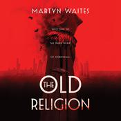 The Old Religion by  Martyn Waites audiobook