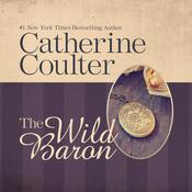 The Wild Baron by  Catherine Coulter audiobook