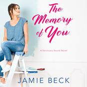 The Memory of You by  Jamie Beck audiobook