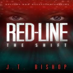 Red-Line: The Shift by J.T. Bishop audiobook