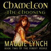 Chameleon: The Choosing by  Maggie Lynch audiobook