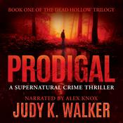 Prodigal by  Judy K. Walker audiobook