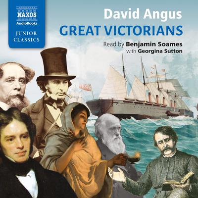 Great Victorians by David Angus audiobook