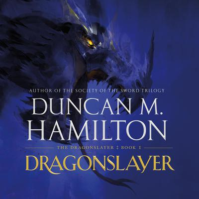Dragonslayer by Duncan M. Hamilton audiobook