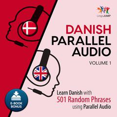 Danish Parallel Audio Volume 1